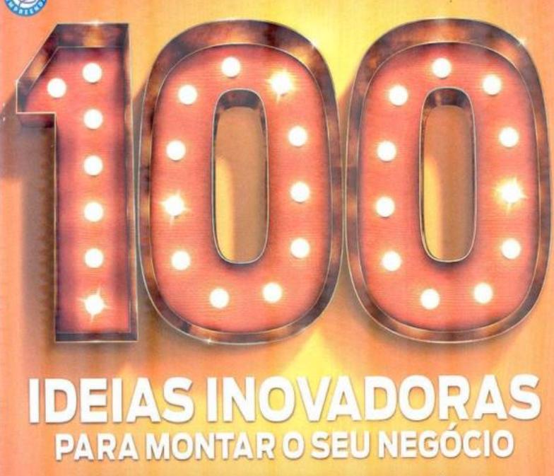 100 ideias inovadoras para montar o seu negócio
